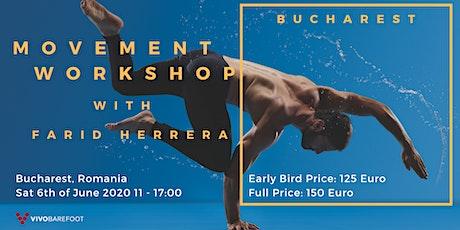 Bucharest Movement Workshop with Farid Herrera tickets