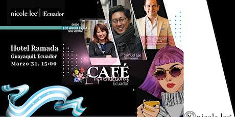 Café Emprendedoras Nicole Lee | Ecuador boletos