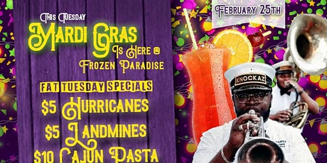 Fat Tuesday at Frozen Paradise tickets