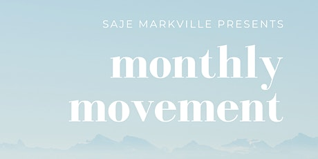 Monthly Movement @ Saje Markville tickets