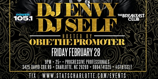 REMY PRESENTS DJ ENVY & DJ SELF | OBIE THE PROMOTER | FEB 28 | STATS Restaurant & Bar