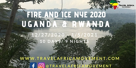 Fire & Ice NYE 2020 ~ Uganda and Rwanda tickets