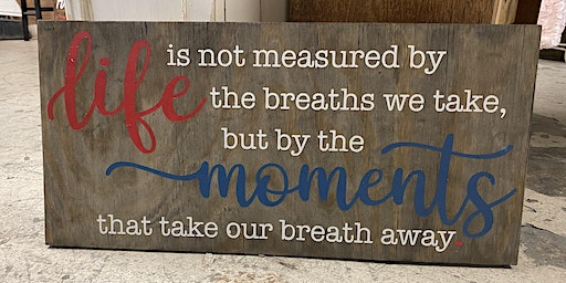 Life's Moments Sign
