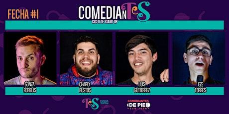 ComedianTeS - CICLO DE STAND UP - FECHA #1 entradas