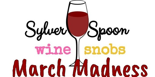 March Madness Wine Dinner at Sylver Spoon Dinner Theater