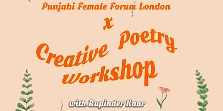 Punjabi Female Forum x Creative Poetry Workshop: London: with Rupinder Kaur tickets