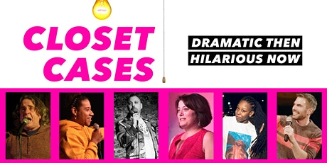 Closet Cases - March 2nd tickets