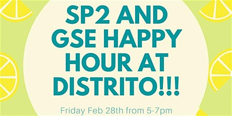 SP2 + GSE Happy Hour @ Distrito tickets