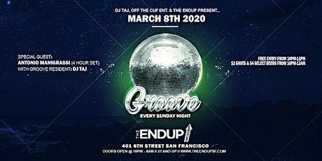 Groove Sundays at The EndUp feat. Antonio Manigrassi (4 Hour Set) tickets
