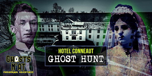 Hotel Conneaut Ghost Hunt & Overnight Stay | Friday March 27th