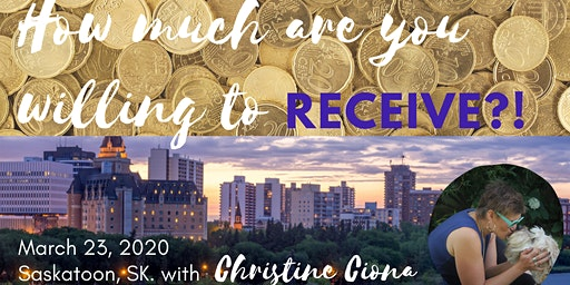 HOW MUCH ARE YOU WILLING TO RECEIVE - a money class & more