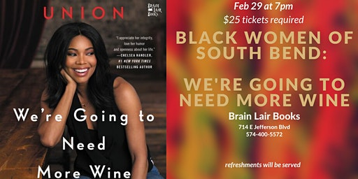 Black Women of South Bend: We're Going to Need More Wine