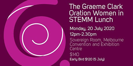 2020 Graeme Clark Oration - Women in STEMM Lunch **CANCELLED** tickets