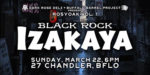 Rosyoak Vol. 1: Black Rock Izakaya