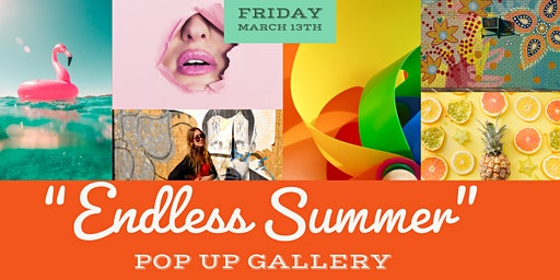 Endless Summer pop-up Art Gallery