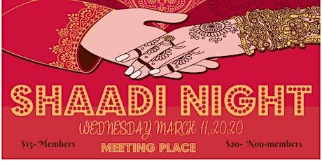 Shaadi Night 2020 tickets