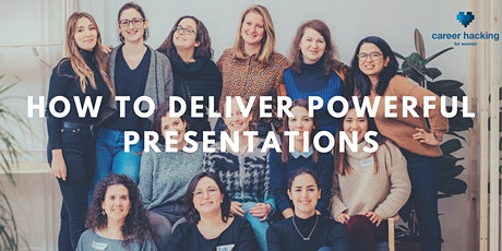 How to Deliver Powerful Presentations tickets