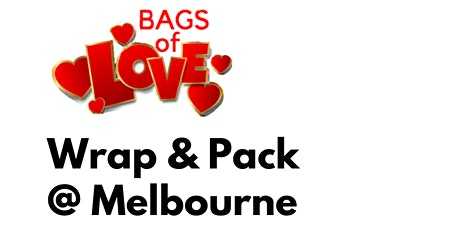 Bags of Love: Wrap & Pack Day in Melbourne tickets