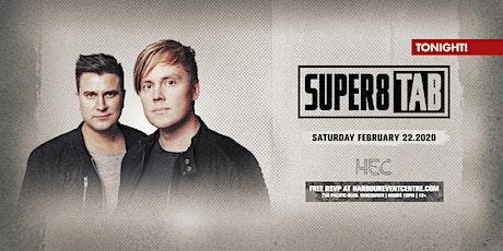 SUPER8 & TAB [FREE w. RSVP] tickets