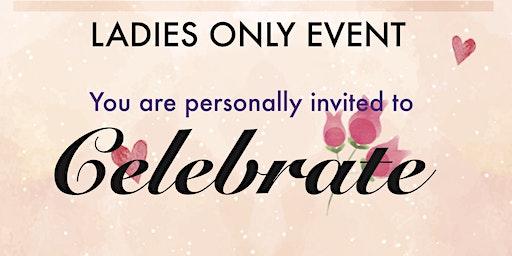 Celebrate ladies event