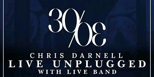 Chris Darnell : 30/30 : Live Unplugged