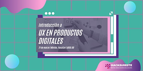 Introducción a UX en Productos Digitales boletos