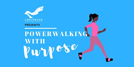Powerwalking with Purpose - ELEPHANT AND CASTLE, SE1 tickets