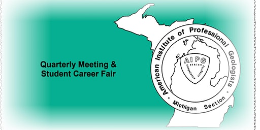 AIPG Michigan Section Meeting & Student Career Fair