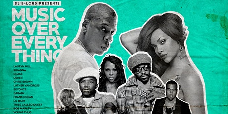 MUSIC OVER EVERY THING (with DJ B-Lord) tickets