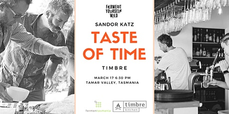 Taste of Time | Dinner with Sandor Katz tickets