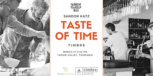 Taste of Time   Dinner with Sandor Katz