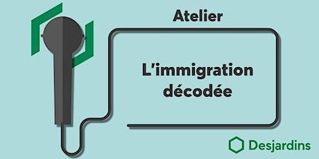 Atelier - L'immigration décodée billets