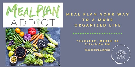 Meal Plan Your Way to a More Organized Life: Airdrie tickets