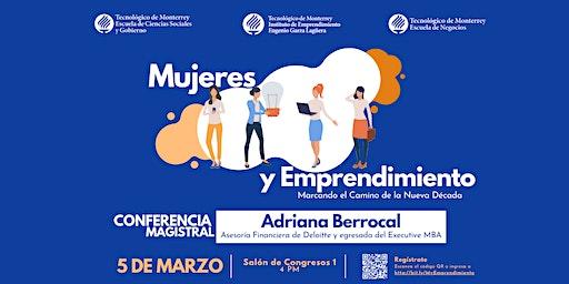 Mujeres y Emprendimiento: Marcando el Camino de la Nueva Década