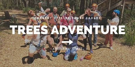 Trees Adventure | Meet New Friends tickets