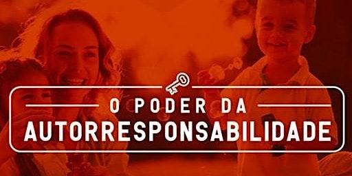 """Curso  """"O PODER DA AUTORRESPONSABILIDADE"""" 8 Horas"""