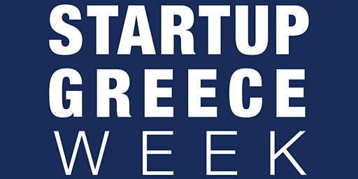 Startup Greece Week 2020 - Chania, Region of Crete