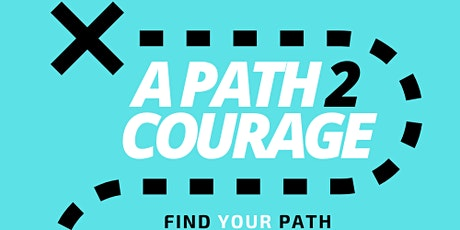 A Path 2 Courage tickets