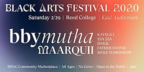 Bbymutha at 3rd Annual Black Arts Festival + BIPoC Marketplace tickets