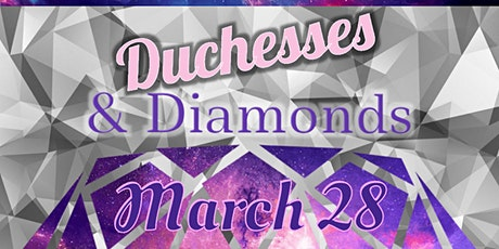 Duchesses and Diamonds Drag Show tickets