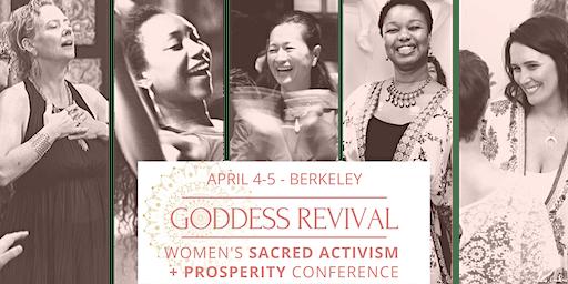 Women's Sacred Activism & Prosperity Conference - GODDESS REVIVAL