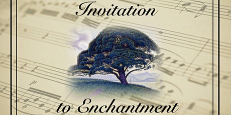 Invitation to Enchantment tickets