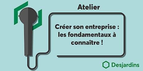 Atelier - Créer son entreprise : les fondamentaux à connaître ! billets