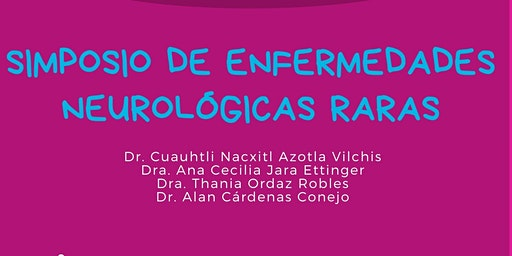 SIMPOSIO DE ENFERMEDADES NEUROLÓGICAS RARAS