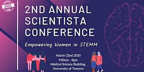 2nd Annual Scientista Conference: Empowering Women in STEMM tickets
