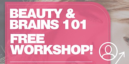 Beauty and Brains Financial Workshop