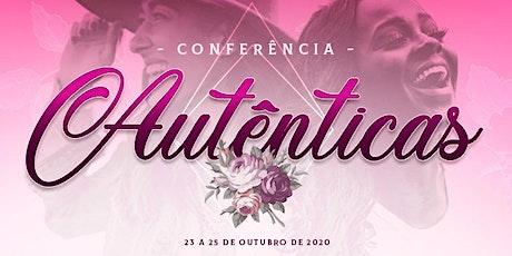 CONFERÊNCIA AUTÊNTICAS 2020 tickets