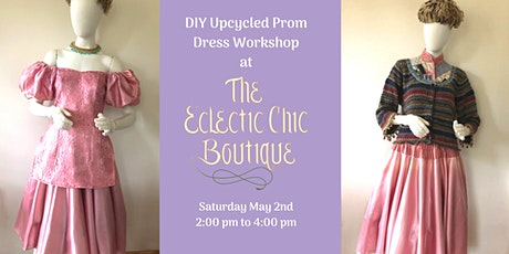 Upcycle Your Prom Dress Workshop tickets