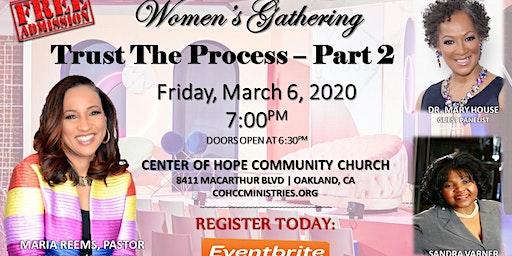 """Trust The Process - Part 2"" Women's Gathering"
