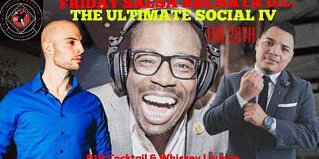 Friday Salsa Bachata DC ☆ The Ultimate Social IV ☆ tickets